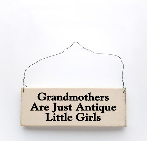 Grandmothers are Just Antique Little Girls