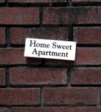 Home Sweet Apartment wood sign with saying