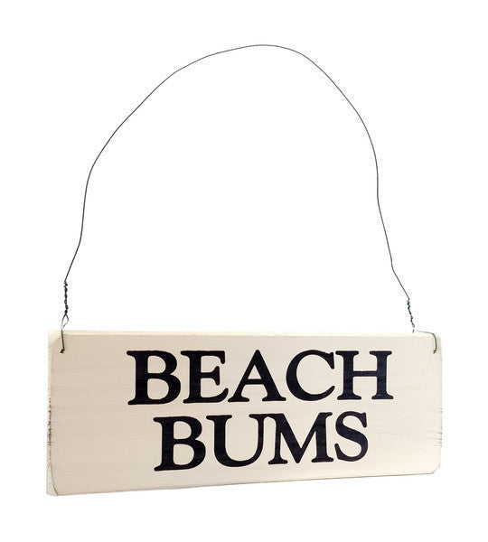 Beach Bums wood sign with saying