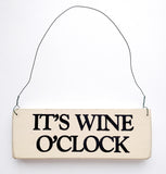 It's Wine O' Clock wood sign with saying