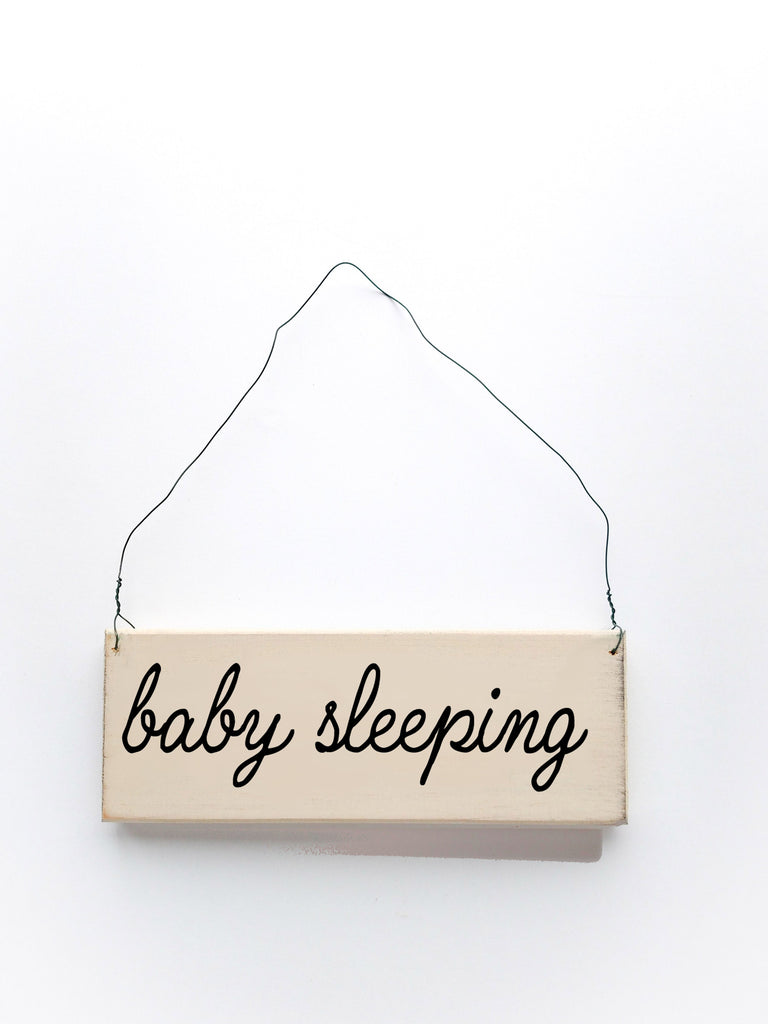 Baby Sleeping wood sign with saying