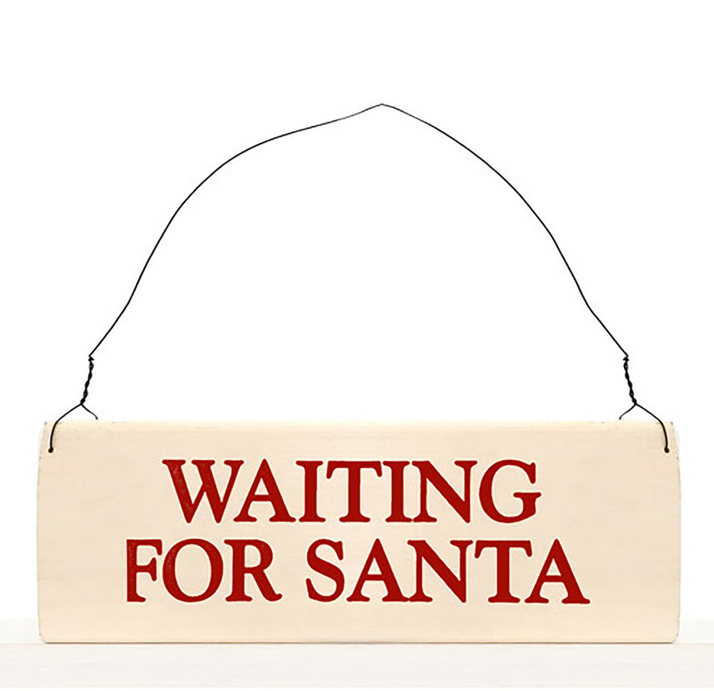 Waiting For Santa wood sign with saying