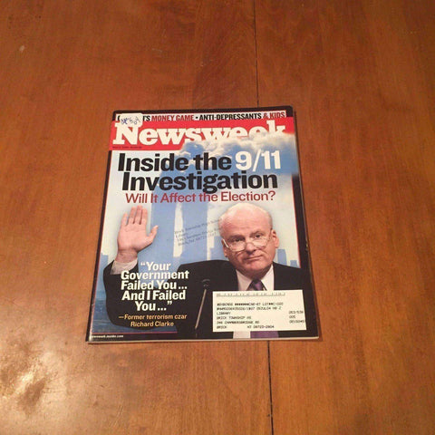 Newsweek Magazine Inside the 9/11 Investigation April 5 2004 Richard Clarke
