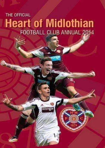The Official Hearts of Midlothian FC Annual Yearbook 2014 new Scottish Premier