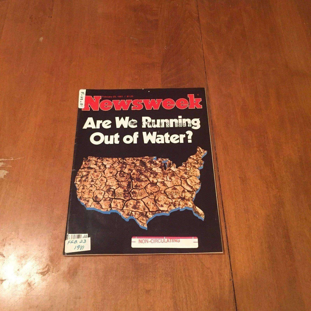 Newsweek Magazine Are We Running Out of Water? February 23 1981 Oliver Rebbot