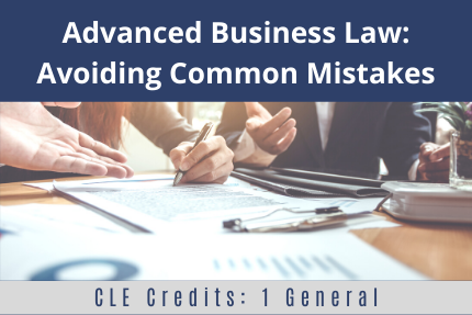 Advanced Business Law: Avoiding Common Mistakes