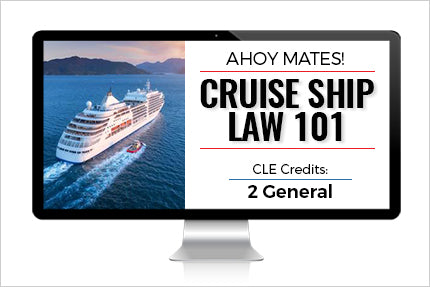 Ahoy Mates! Cruise Ship Law 101
