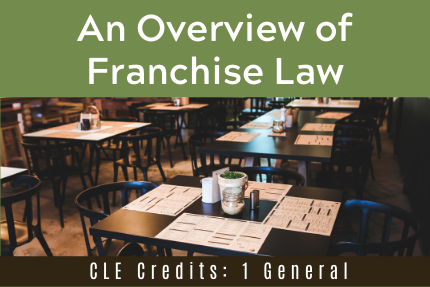 An Overview of Franchise Law