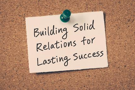 How to Help Your Clients Build and Maintain Sustainable Business Relationships
