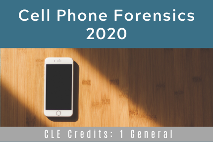 Cell Phone Forensics 2020
