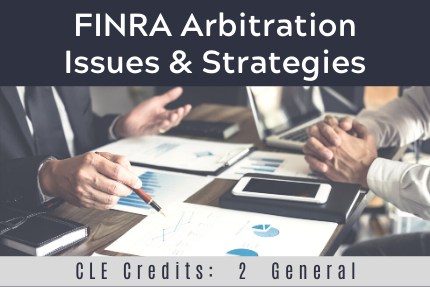 FINRA Arbitration Issues & Strategies