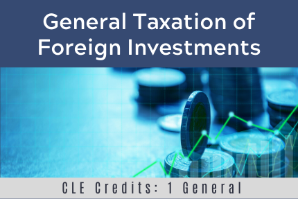 General Taxation of Foreign Investments