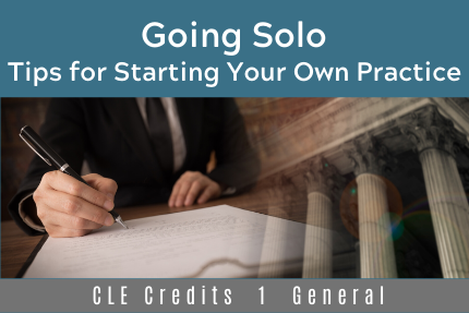Going Solo: Tips for Starting Your Own Practice