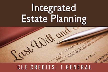 Integrated Estate Planning: Combining Onshore and Offshore Tools for a Comprehensive Estate Plan