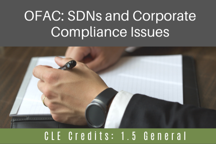 OFAC: SDNs and Corporate Compliance Issues