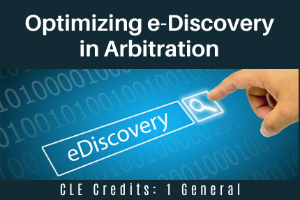 Optimizing e-Discovery in Arbitration