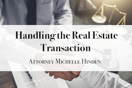 Handling the Real Estate Transaction