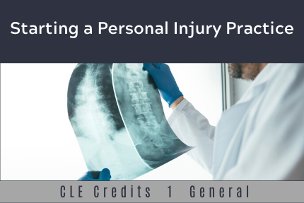 Starting a Personal Injury Practice