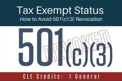 Tax Exempt Status: How to Avoid 501(c)(3) Revocation