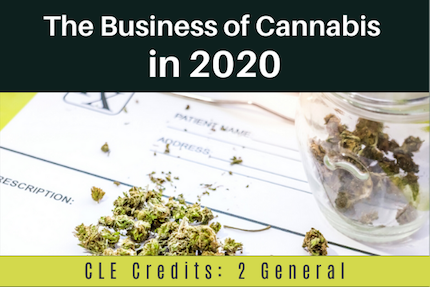 The Business of Cannabis in 2020