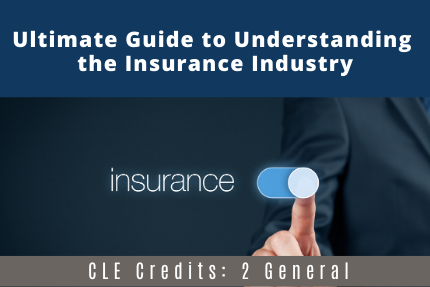 Ultimate Guide to Understanding the Insurance Industry