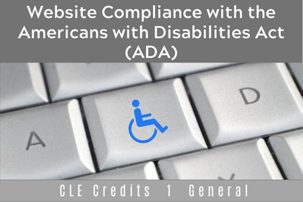Website Compliance with the Americans with Disabilities Act (ADA)