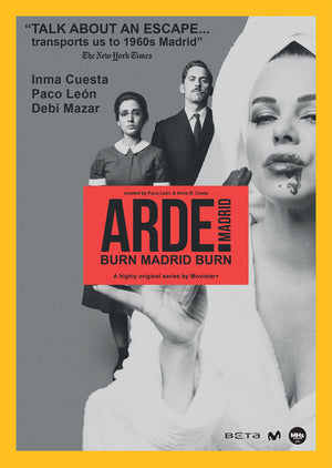 Arde Madrid: Burn Madrid Burn