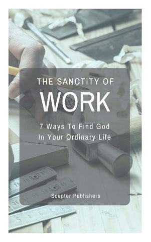 The Sanctity Of Work