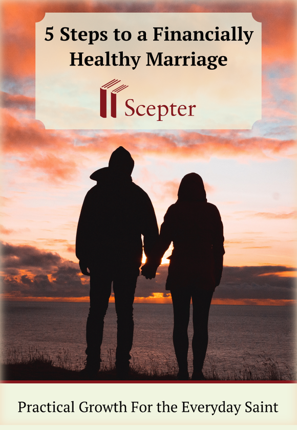 5 Steps to a Financially Healthy Marriage - Scepter Publishers