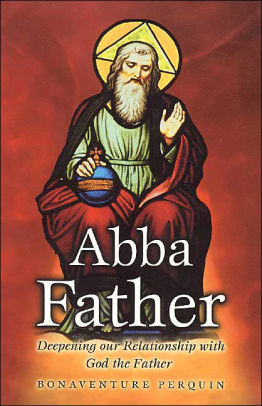 Abba Father - Scepter Publishers