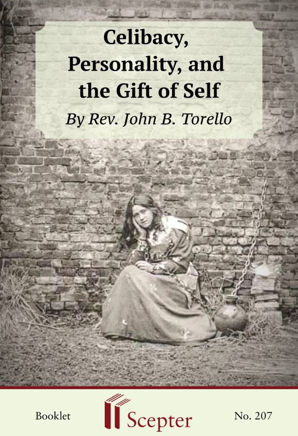 Celibacy, Personality, and the Gift of Self - Scepter Publishers