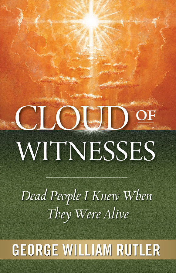 Cloud of Witnesses - Dead People I Knew When They Were Alive - Scepter Publishers