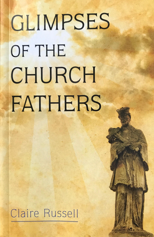 Glimpses of the Church Fathers