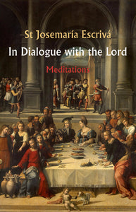 In Dialogue with the Lord - Scepter Publishers