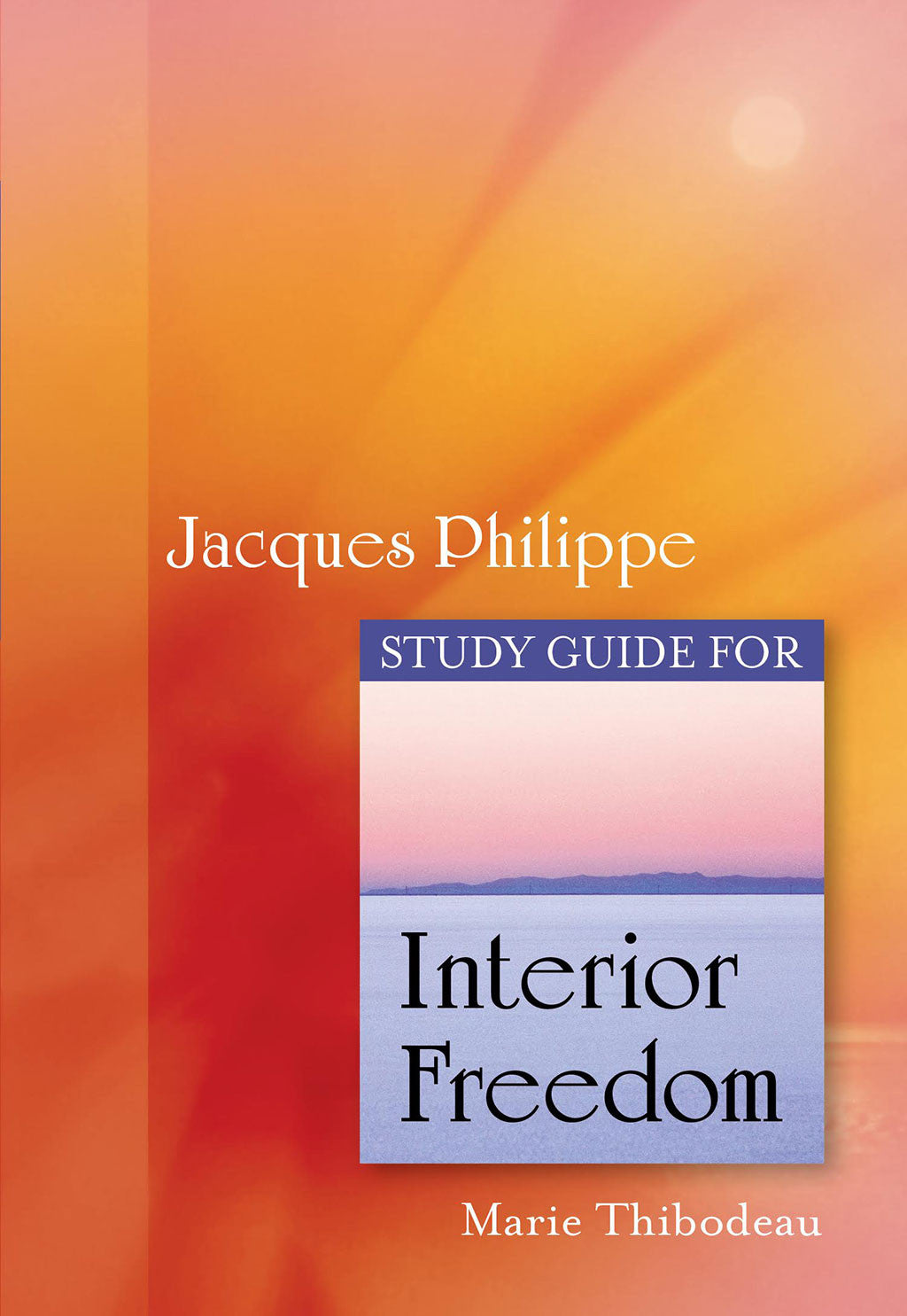 Interior Freedom Study Guide - Scepter Publishers