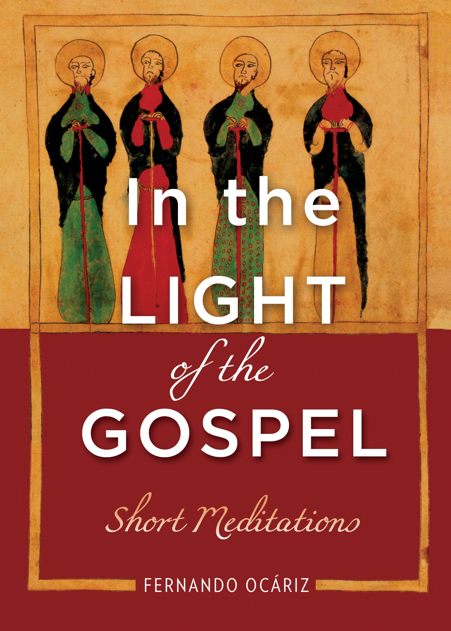 In the Light of the Gospel: Short Meditations