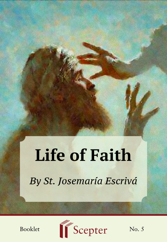 Life of Faith - Scepter Publishers