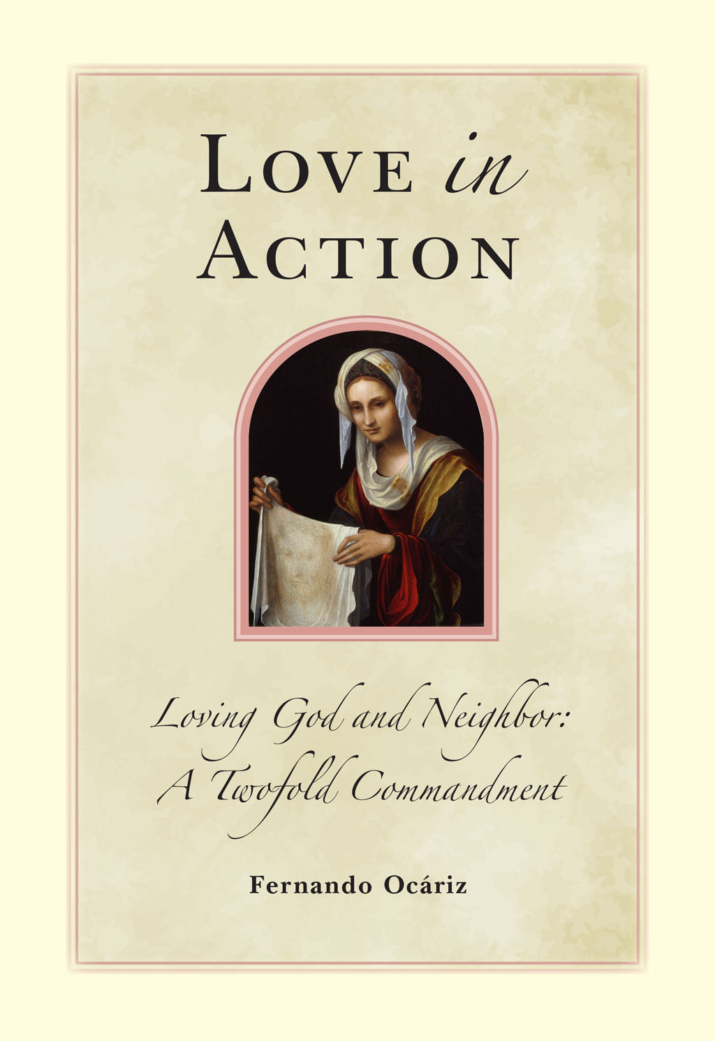 Love In Action - Scepter Publishers