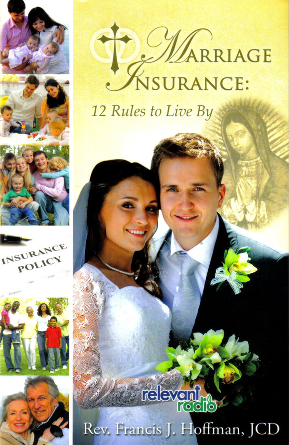 Marriage Insurance: 12 Rules to Live By - Scepter Publishers