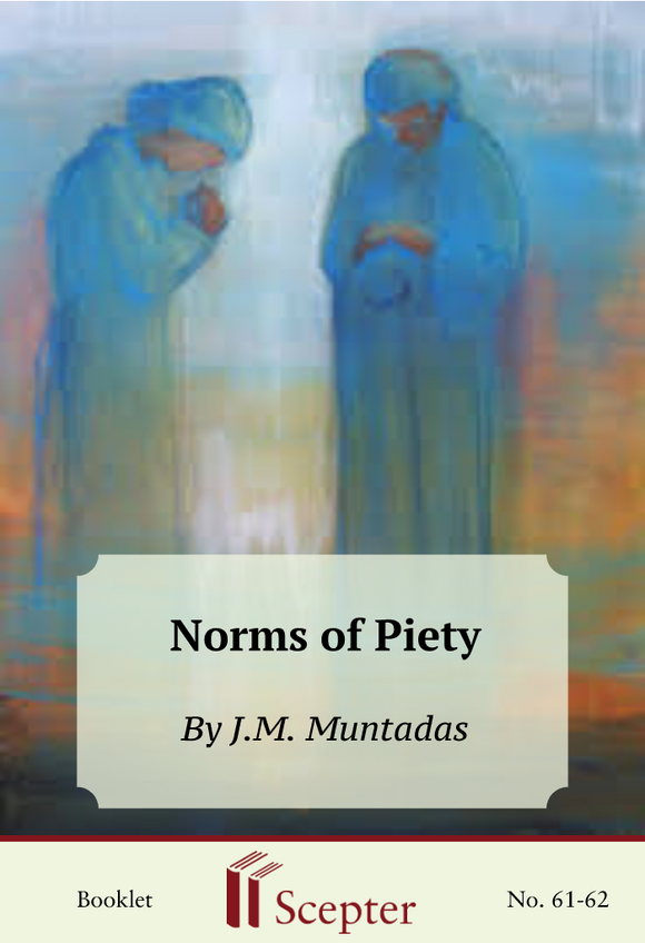 Norms of Piety: A Plan for Everyday Living - Scepter Publishers