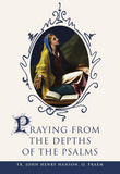 Praying from the Depths of the Psalms - Scepter Publishers