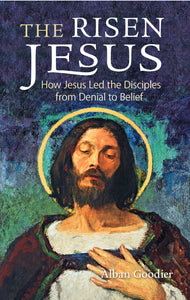 The Risen Jesus - Scepter Publishers