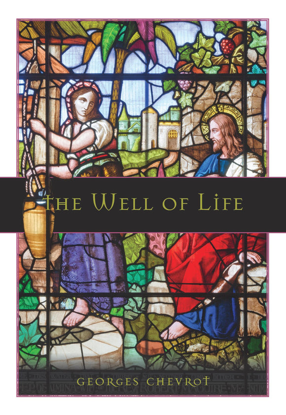 The Well of Life - Scepter Publishers