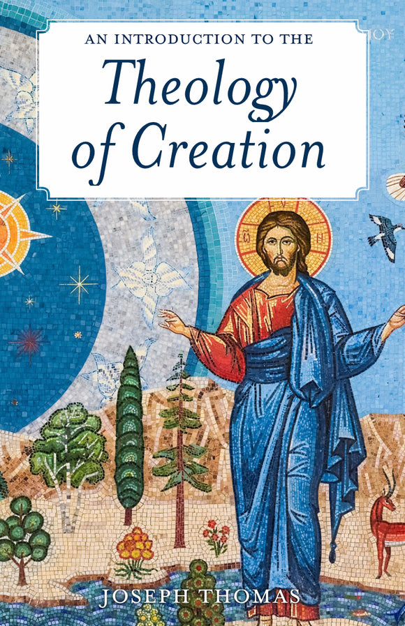 Theology of Creation - Scepter Publishers