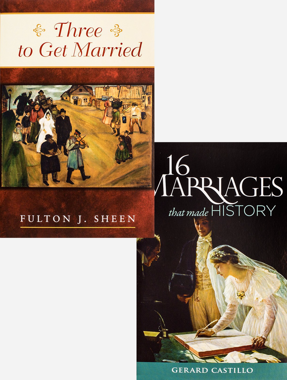Three to Get Married & 16 Marriages That Made History - Scepter Publishers