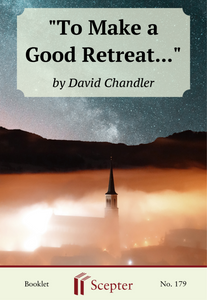 """To Make a Good Retreat..."" - Scepter Publishers"