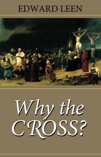 Why the Cross? - Scepter Publishers