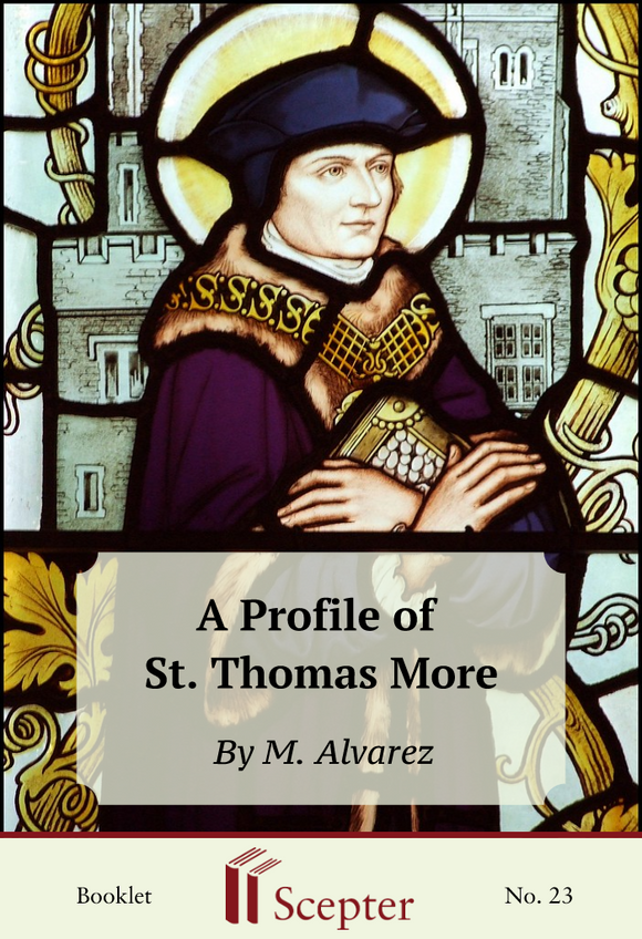 A Profile of St. Thomas More - Scepter Publishers