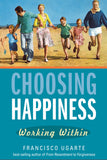 Choosing Happiness: Working Within