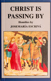 Christ Is Passing By - Scepter Publishers
